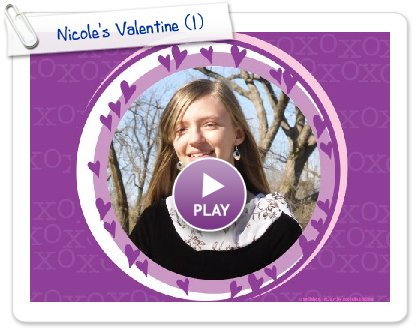 Click to play Nicole's Valentine