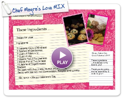 Click to play Chef Mayra's Love MIX