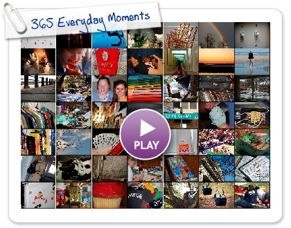Click to play 365 Everyday Moments