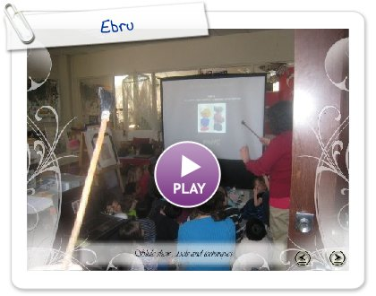 Click to play Ebru