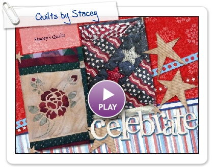 Click to play Quilts by Stacey