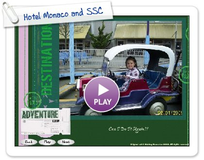 Click to play Hotel Monaco and SSC