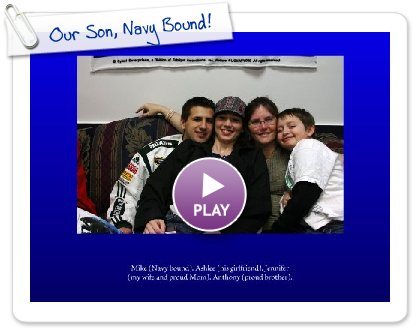 Click to play Our Son, Navy Bound!