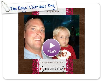 Click to play The Boys' Valentines Day