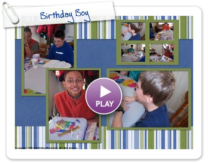 Click to play this Smilebox scrapbook: Birthday Boy