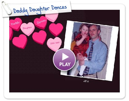 Click to play Daddy Daughter Dances