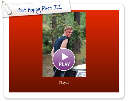 Click to play Get Happy Part II
