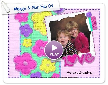 Click to play Maggie & Mer Feb 09