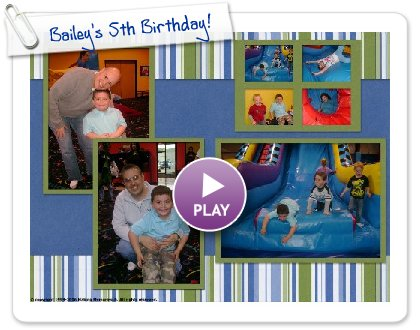 Click to play Bailey's 5th Birthday!