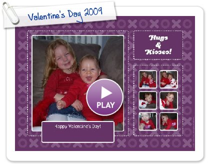 Click to play this Smilebox postcard: Valentine's Day 2009