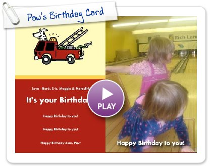 Click to play this Smilebox invite: Paw's Birthday Card