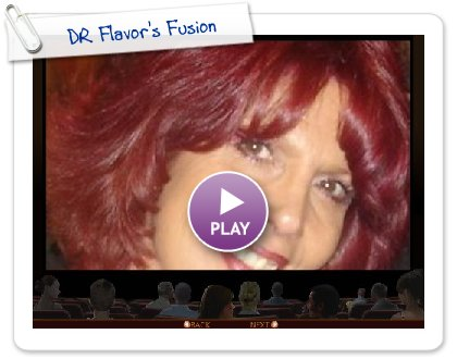 Click to play this Smilebox slideshow: DR Flavor's Fusion
