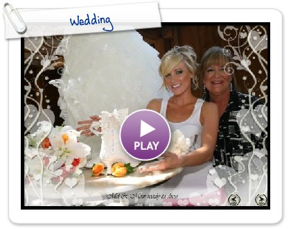 Click to play this Smilebox slideshow: Wedding