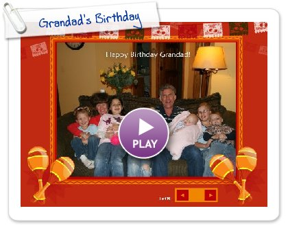 Click to play this Smilebox slideshow: Grandad's Birthday