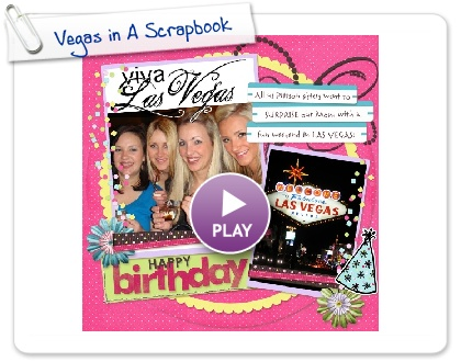 Click to play this Smilebox scrapbook: Vegas in A Scrapbook