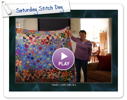 Click to play this Smilebox slideshow: Saturday Stitch Day