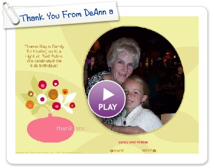 Click to play this Smilebox slideshow: Thank You From DeAnn and Rob