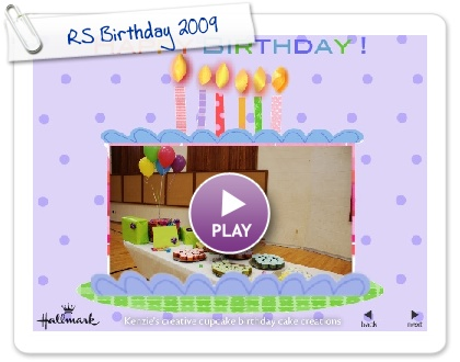 Click to play this Smilebox slideshow: RS Birthday 2009