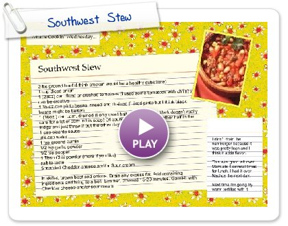 Click to play this Smilebox recipe: Southwest  Stew