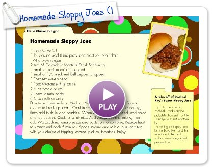 Click to play this Smilebox recipe: Homemade Sloppy Joes