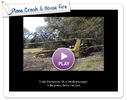 Click to play this Smilebox slideshow: Plane Crash & House fire
