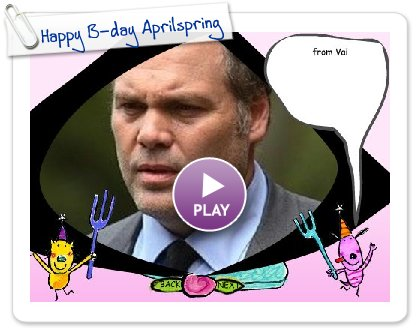 Click to play this Smilebox greeting: Happy B-day Aprilspring