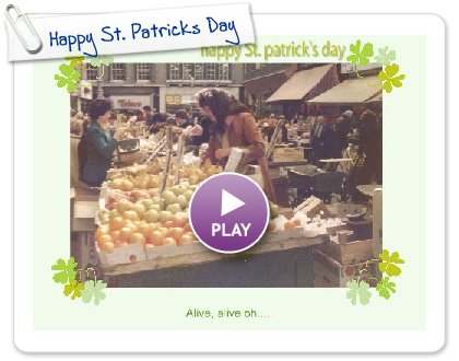 Click to play this Smilebox greeting: Happy St. Patricks Day