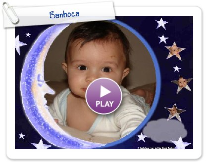 Click to play this Smilebox postcard: Banhoca