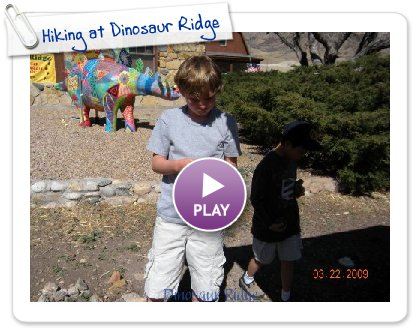Click to play this Smilebox slideshow: Hiking at Dinosaur Ridge