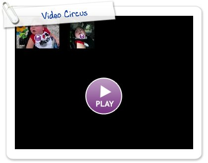 Click to play this Smilebox slideshow: Video Circus