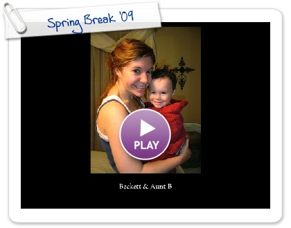 Click to play this Smilebox slideshow: Spring Break '09