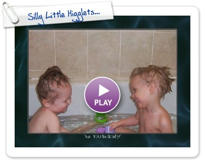 Click to play this Smilebox slideshow: Silly Little Higglets...