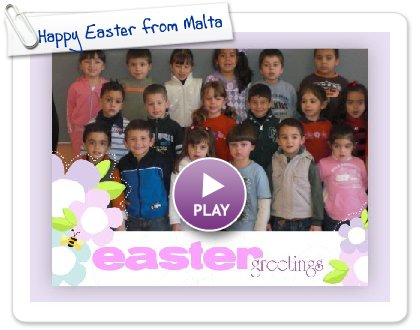 Click to play this Smilebox postcard: Happy Easter from Malta