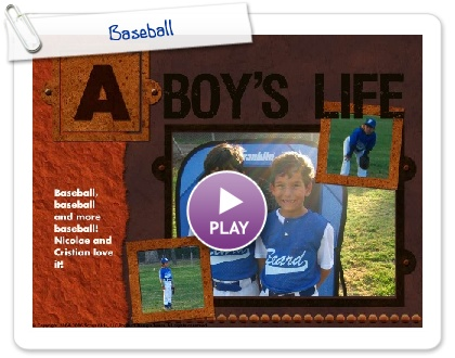 Click to play this Smilebox scrapbook: Baseball