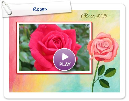 Click to play this Smilebox slideshow: Roses