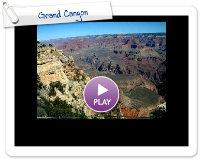 Click to play this Smilebox slideshow: Grand Canyon