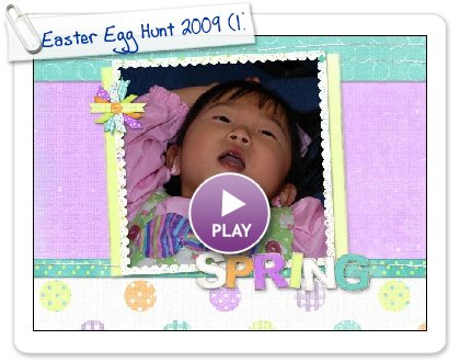 Click to play this Smilebox scrapbook: Easter Egg Hunt 2009