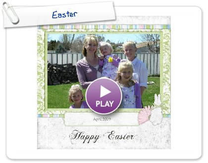 Click to play this Smilebox scrapbook: Easter