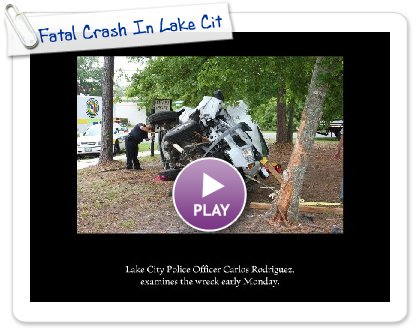 Click to play this Smilebox slideshow: Fatal Crash In Lake City