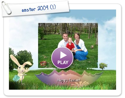 Click to play this Smilebox slideshow: easter 2009