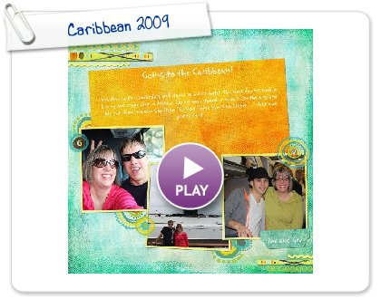 Click to play this Smilebox scrapbook: Caribbean 2009