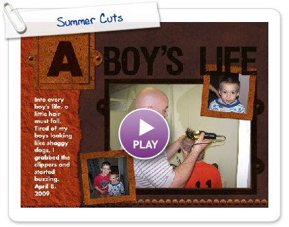 Click to play this Smilebox scrapbook: Summer Cuts
