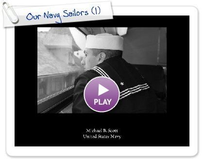 Click to play this Smilebox slideshow: Our Navy Sailors