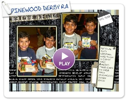 Click to play this Smilebox scrapbook: PINEWOOD DERBY RACES