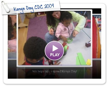 Click to play this Smilebox slideshow: Kenya Day CDC 2009