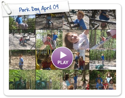 Click to play this Smilebox slideshow: Park Day April 09
