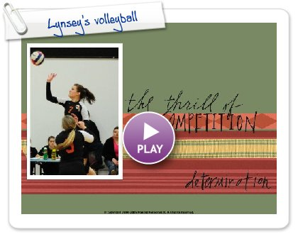 Click to play this Smilebox scrapbook: Lynsey's volleyball