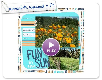 Click to play this Smilebox scrapbook: Womenfolk Weekend in Ft. Bragg