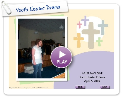 Click to play this Smilebox slideshow: Youth Easter Drama
