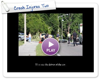 Click to play this Smilebox slideshow: Crash Injures Two